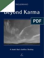 Beyond Karma
