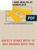 Safety and Health at Workplace