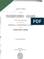 Almagro Cardenas Antonio - Estudio Sobre Las Inscripciones Arabes de Granada (1879)