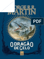 O Dragao de Gelo - George R. R. Martin