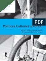 Políticas culturais no Brasil (Coleção Cult) - Antonio Albino Canelas Rubim e Alexandre Barbalho (Org.)