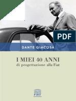 Dante Giacosa - I Miei 40 Anni Di Progettazione Alla Fiat
