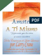 Ámate a Ti Mismo - Larry Crane