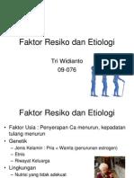Faktor Resiko Dan Etiologi