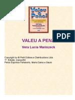 Valeu a Pena - Vera Lucia Marinzeck