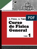 Curso de Física General - Tomo 1 - Archivo 1 - Frish & Timoreva