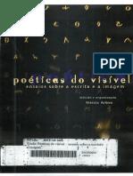 ARBEX, Márcia. Poéticas Do Visível - Ensaios Sobre a Escrita e a Imagem