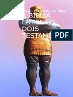A Bíblia Entre Os Dois Testamentos