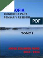 288. FILOSOFIA  + TRINCHERA PARA PENSAR Y RESISTIR + TOMO I