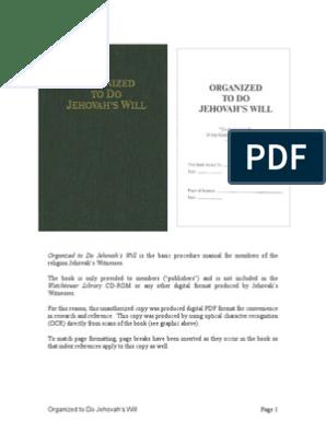 Organized To Do Jehovahs Will
