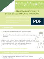 Liderança transformacional e a saúde e segurança no trabalho
