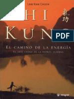 Chikung El camino de la energia Integral Quigong Taichi Baduanjin Zhanzhuang