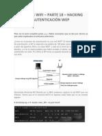 Hacking Wifi – Parte 18 – Hacking Autenticación Wep