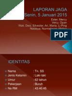 Laporan Jaga Koas Senin 5 Jan 2015