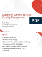 Customer Centric Service Assurance - Service Quality Management
