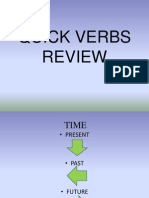 Quick Verbs Review