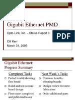 Gigabit Ethernet PMD Presentation 8