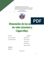 Cigarrillo y Alcohol.