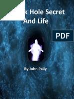 Energy, Matter and Black Hole Secret