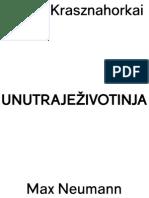 Laszlo Krasznahorkai Max Neumann Unutra Je Zivotinja