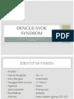 Dengue Syok Syndrom