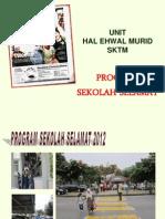 ppt-HEM-2012-Program-Sekolah-Selamat-18.6.12