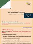 #6FrameStoryChallenge - 6 Story Narratives