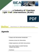 Subsea Asia Riserless Light Well Interventions