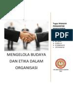Mengelola Budaya Dan Etika Dalam Organisasi