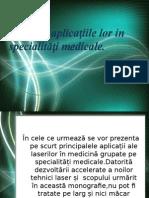 Laseri Și Aplicațiile Lor in Specialități Medicale