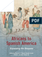 Africans to Spanish America - Sherwin K. Bryant, Rachel Sarah O'Toole & Ben Vinson, III (Eds.)