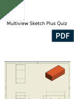 multiview sketch plus quiz
