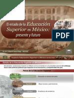El Estado de la Educación Superior en México