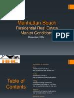 Manhattan Beach Real Estate Market Conditions - December 2014
