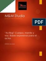 Acting Cuerpo, Mente y Voz. Bases Expresivas Para El Actor