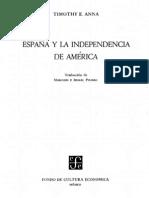 Timothy Anna - Espana y La InDependenCIA de America