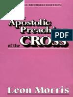 Apostolic Preaching of the Cross - Leon L. Morris