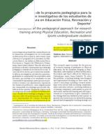 Validacion de Propuesta Pedagogica Para La Formacion Investigativa de Los Estudiantes de Licenciatura en Educacion Fisica