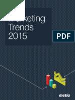 Metia Marketing Trends 2015