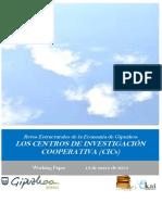 Retos Estructurales de la Economia de Gipuzkoa. LOS CENTROS DE INVESTIGACION COOPERATIVA (CICs)