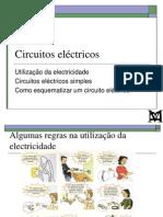 FM3 - 1 - Utilização da electricidade, circuitos eléctricos simples e como esquematizar um circuito eléctrico