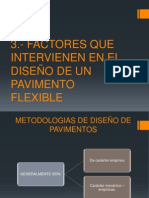 Factores Que Intervienen en El Diseño de Un Pavimento Flexible