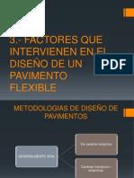 Factores Que Intervienen en El Diseño de Un Pavimento Flexible