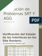 Resolución de Problemas SRT Y AGG