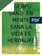 CUERPO SANO  EN MENTE SANA LA VIDA ES HERBALIFE.doc