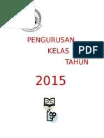 PENGURUSAN KELAS 2015