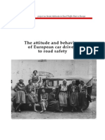 The Attitude and Behaviour of European Car Drivers to Road Safety