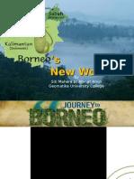Borneo's New World.ppt