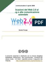 Le applicazioni del Web 2.0 al marketing e alla comunicazione aziendale