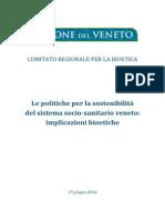 Comitato Regionale Bioetica del Veneto - Le politiche per la sostenibilità del Sssr. Implicazioni Bioetiche